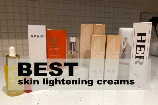 best skin lightening creams